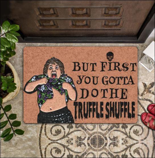 But first you gotta do the truffle shuffle doormat