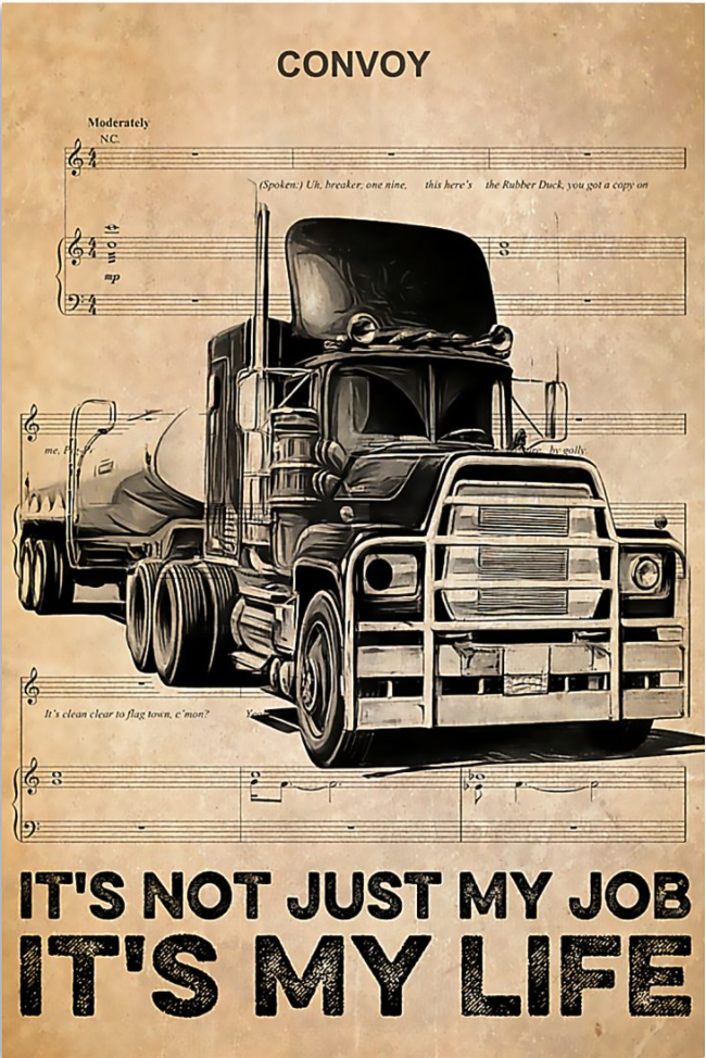 Convoy it's not just my job it's my life poster