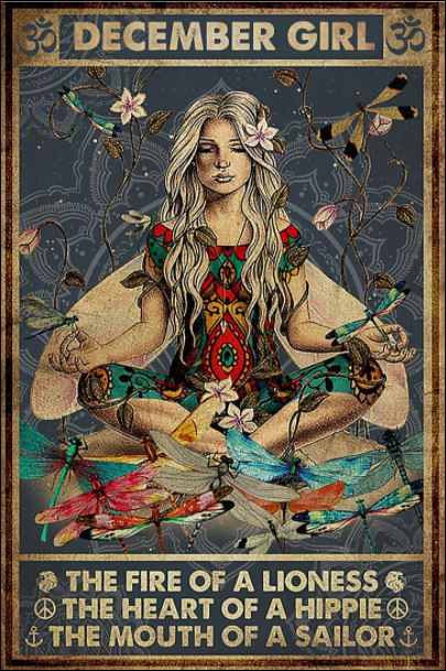 December girl the fire of a lioness the heart of a hippie the mouth of a sailor poster