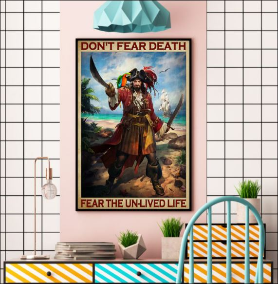 Don't fear death fear the un-lived life poster 3