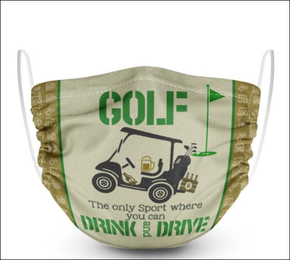 Golf the only sport where you can drink and drive face mask