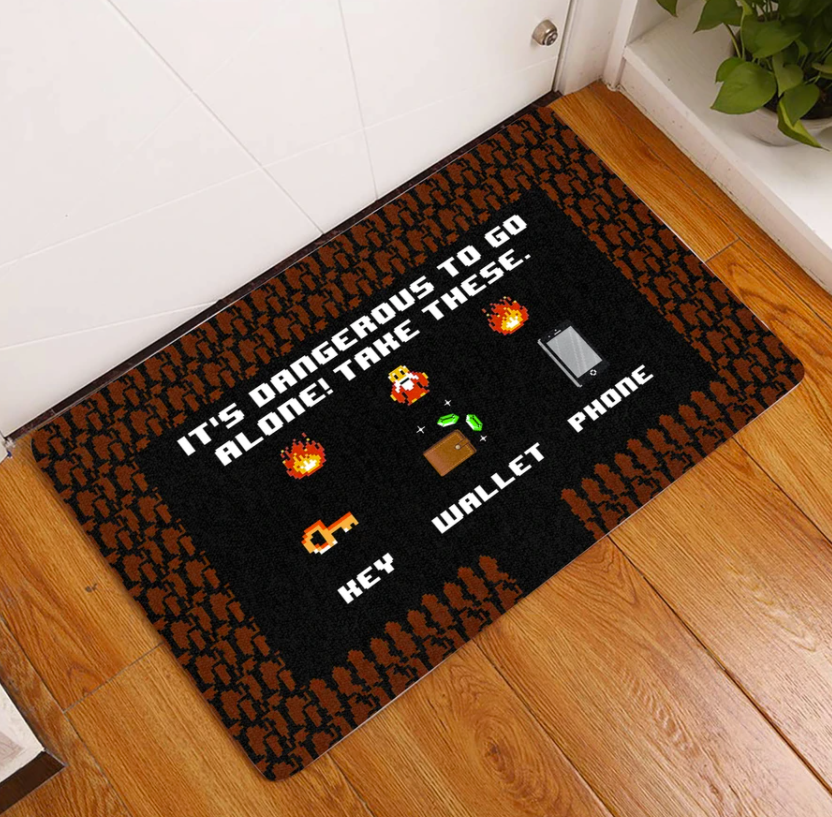 It's dangerous to go alone take these key wallet phone doormat