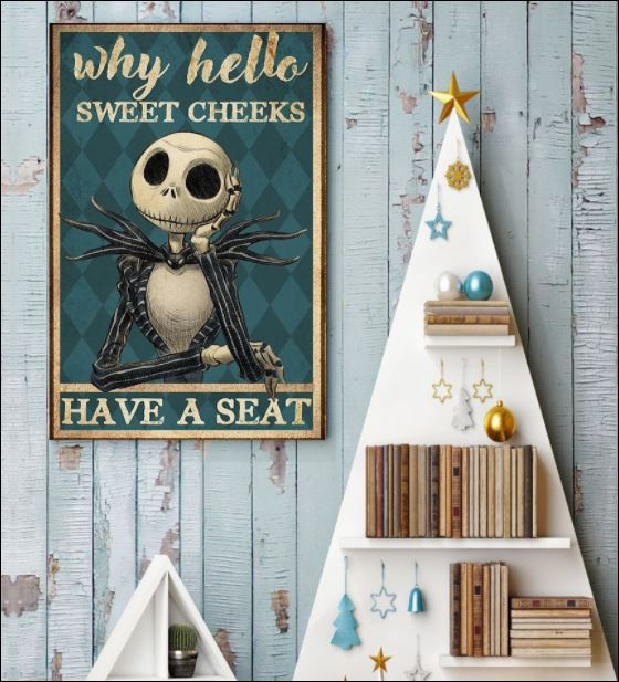 Jack Skellington why hello sweet cheeks have a seat poster 3