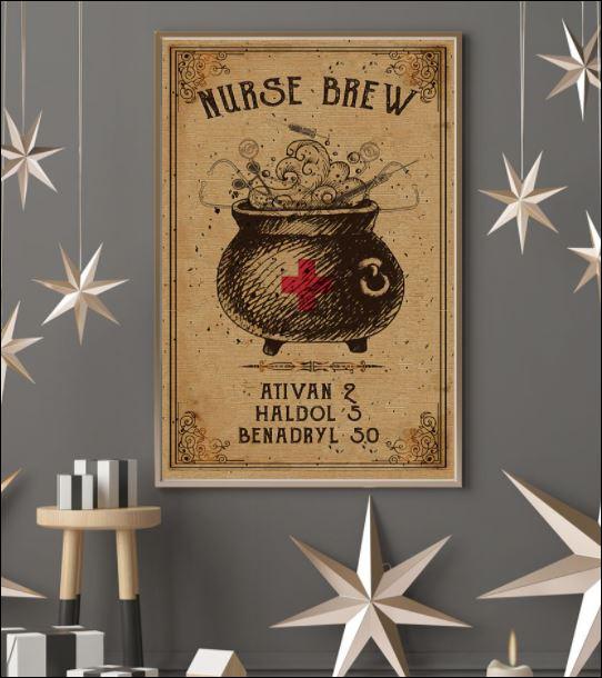 Nurse brew ativan 2 haldol 5 benadryl 50 poster 3