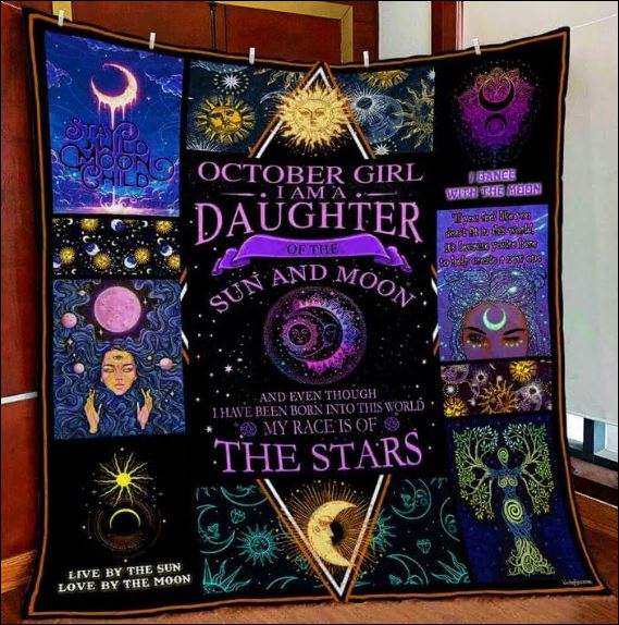 October girl i am a daughter of the sun and moon 3D quilt