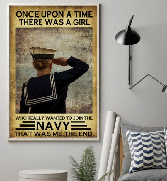 Once upon a time there was a girl who really wanted to join the navy that was me the end poster 1