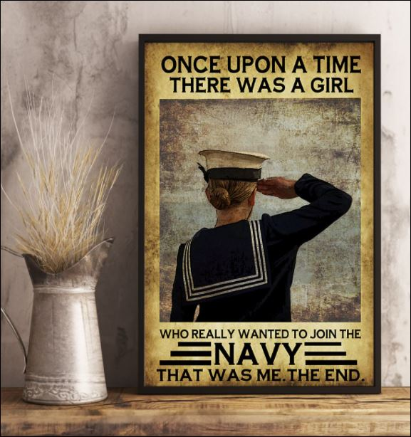 Once upon a time there was a girl who really wanted to join the navy that was me the end poster 3