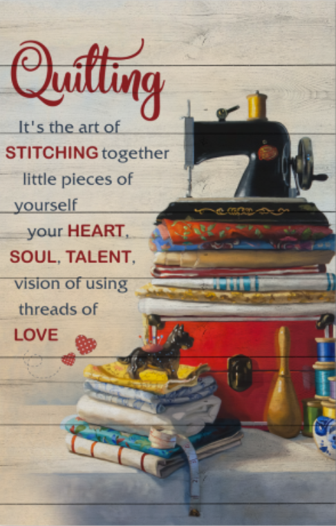 Quilting it's the art of stitching together little pieces of yourself poster