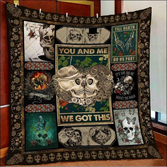 Skull you and me we got this 3D quilt