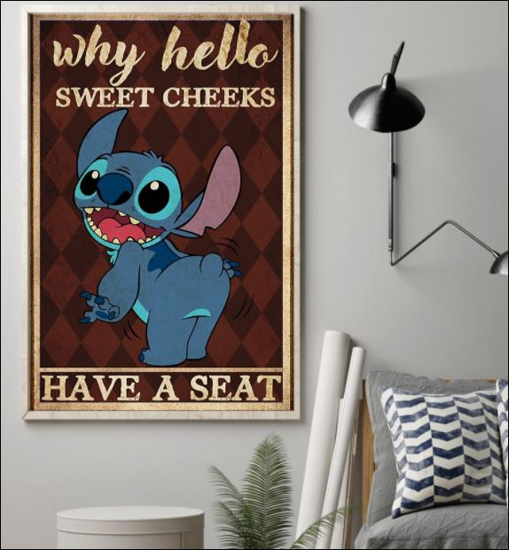 Stitch why hello sweet cheeks have a seat poster 1