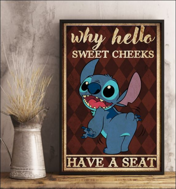 Stitch why hello sweet cheeks have a seat poster 2