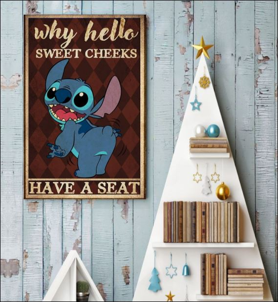 Stitch why hello sweet cheeks have a seat poster 3
