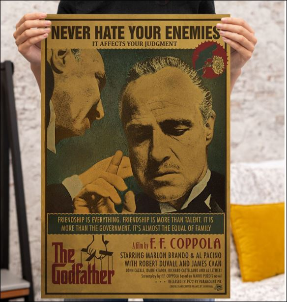 The Godfather never hate your enemies poster 3
