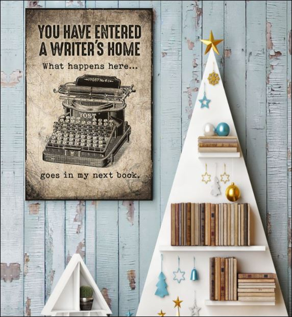 You have entered a writer's home poster 3