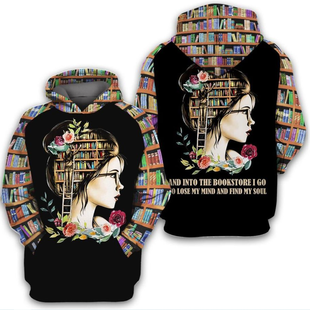 And into the bookstore i go to lose my mind and find my soul all over printed 3D hoodie