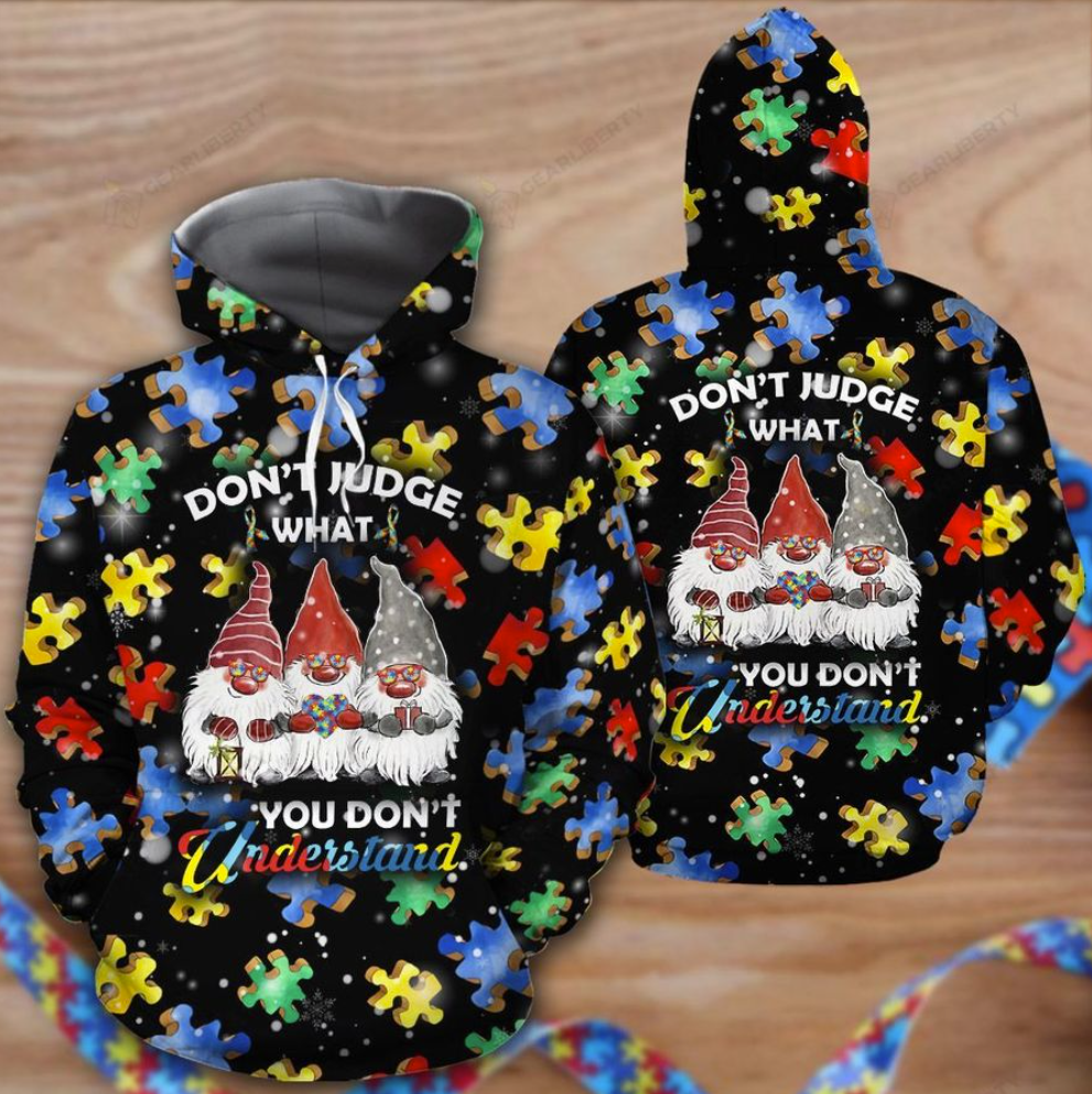 Autism awareness gnomes don't judge what you don't understand all over pritned 3D hoodie