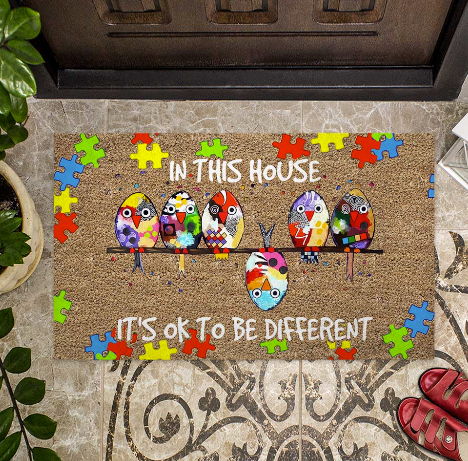 Autism awareness in this house it's ok to be different doormat