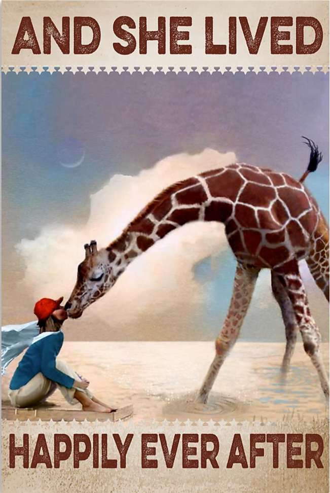 Giraffe and she lived happily ever after poster