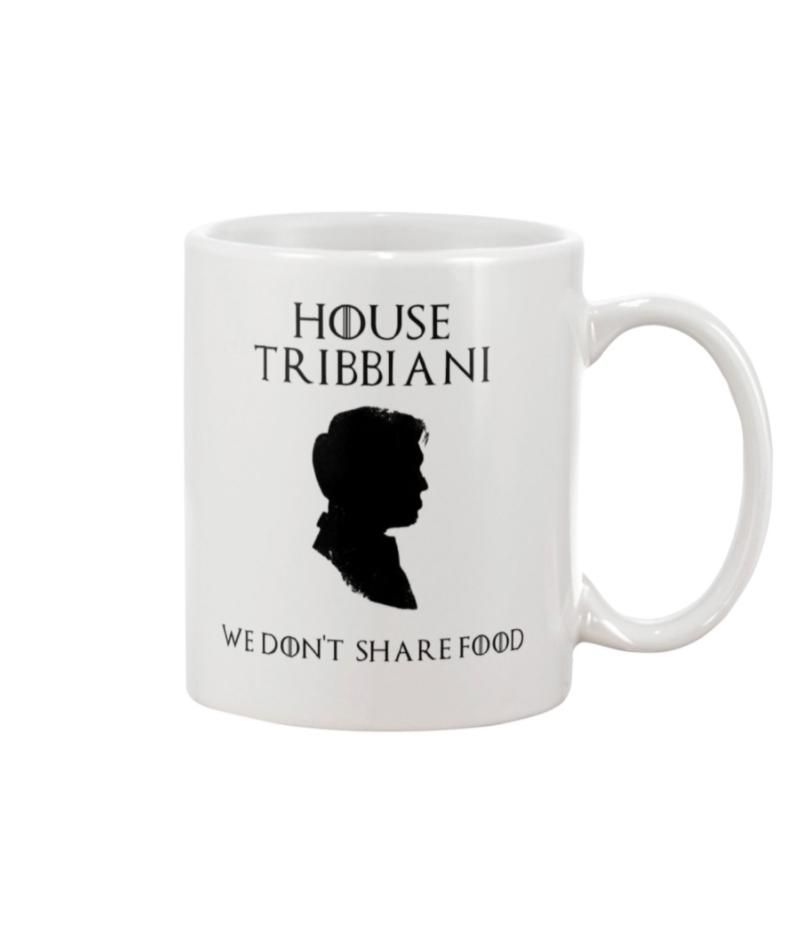 House Tribbiani we don't share food mug
