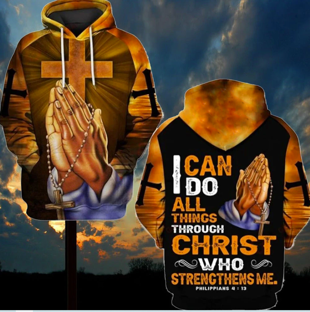 I can do all things through Christ who strengthens me all over printed 3D hoodie