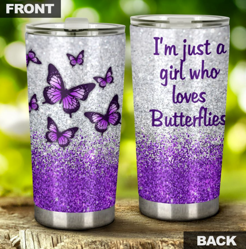 I'm just a girl who loves butterflies tumbler