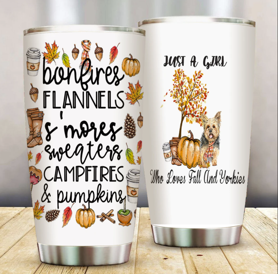 Just a girl who loves fall and Yorkies tumbler