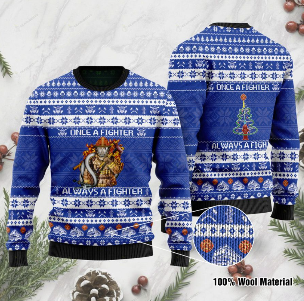 Once a fighter always a fighter ugly sweater