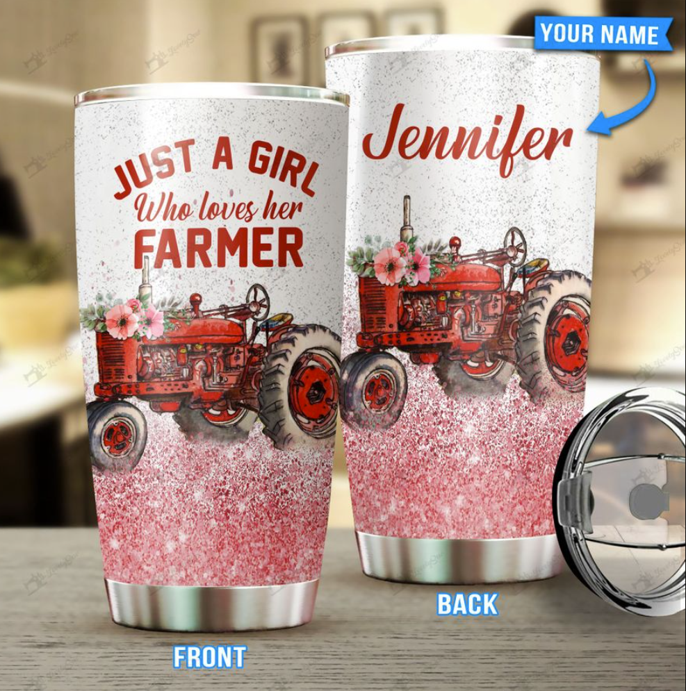 Personalized just a girl who loves her farmer tumbler