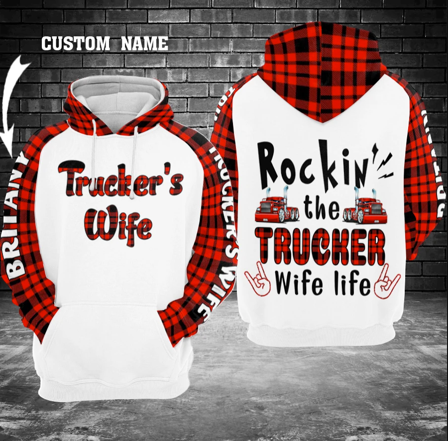 Personalized rockin' the trucker wife life all over printed 3D hoodie