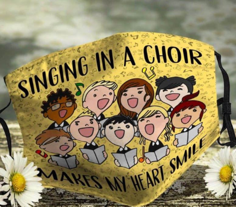 Singing in a choir makes my heart smile face mask
