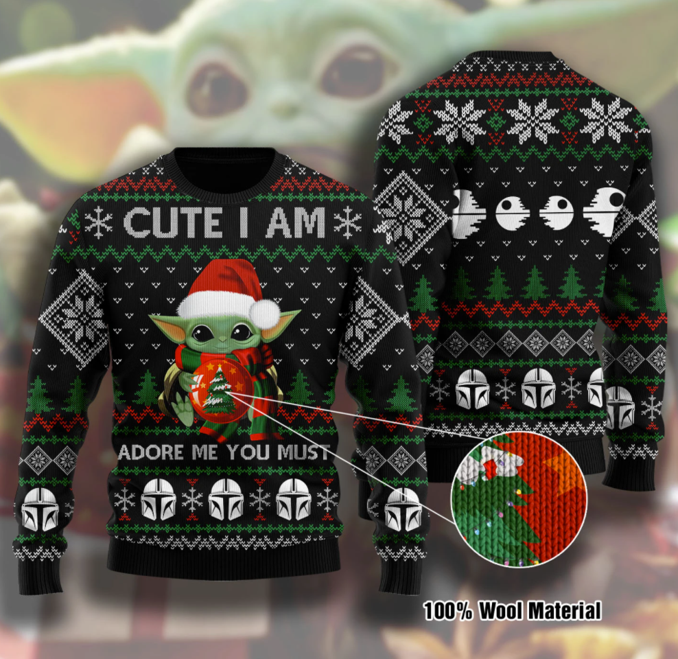 Baby Yoda cute i am adore me you must ugly sweater