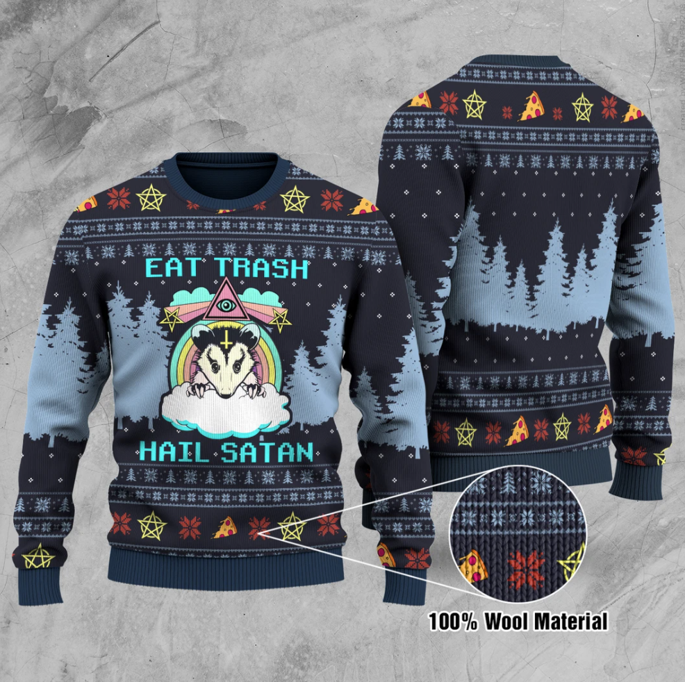 Eat trash hail Satan ugly sweater