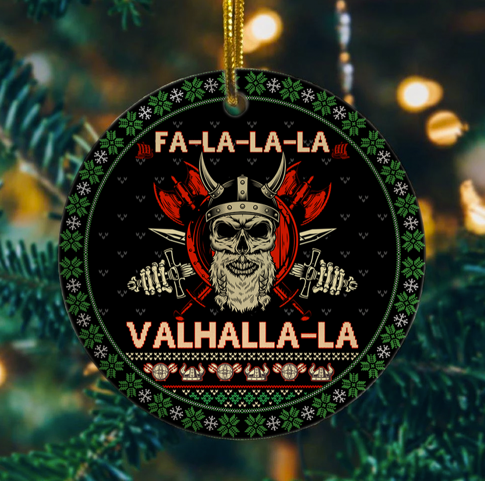 Fa La La La Valhalla La Viking Christmas Ornament