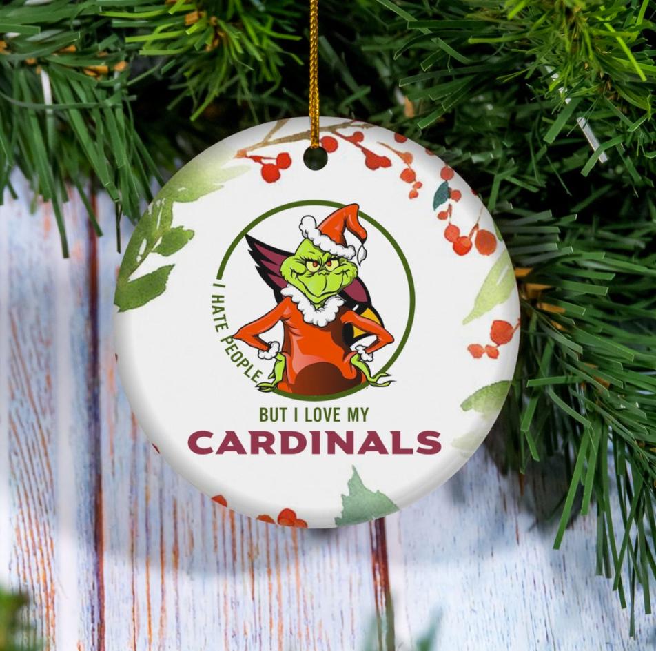 Grinch i hate people but i love Arizona Cardinals Christmas Ornament