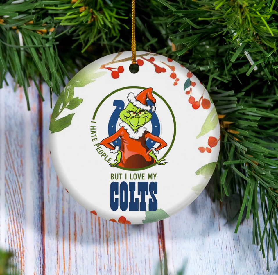 Grinch i hate people but i love Indianapolis Colts Christmas Ornament