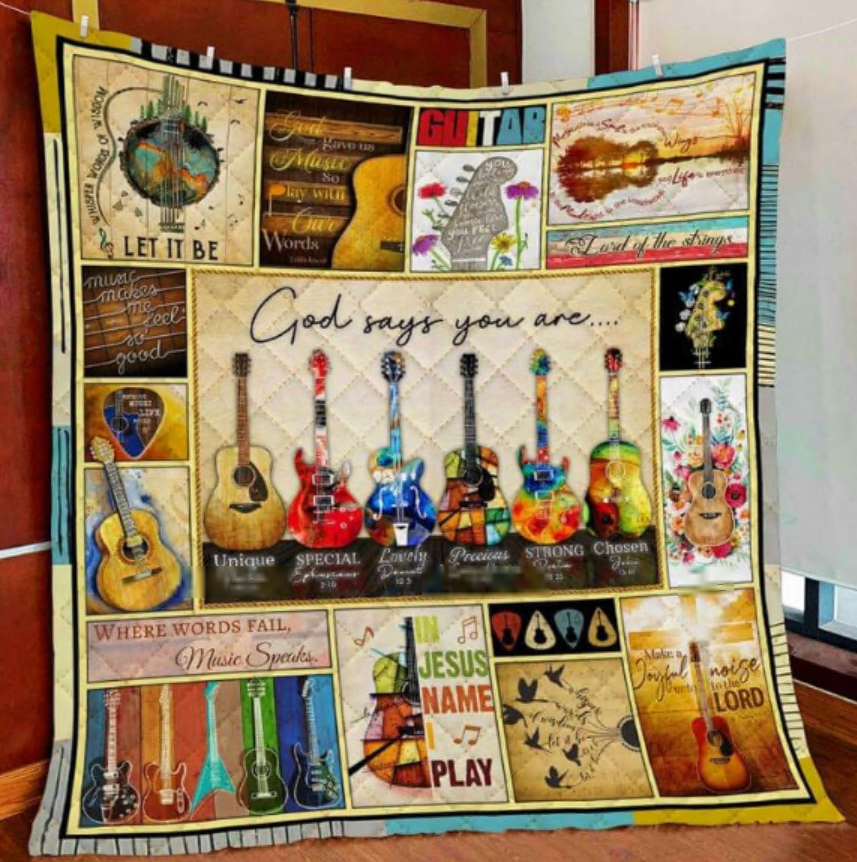 Guitar God says you are unique special lovely precious strong chosen quilt
