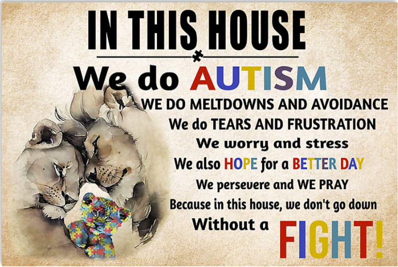 Lion in this house we do autism poster