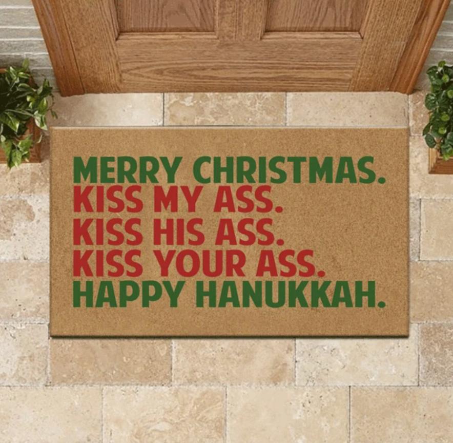 Merry Christmas kiss my ass kiss his ass kiss your ass happy hanukkah doormat