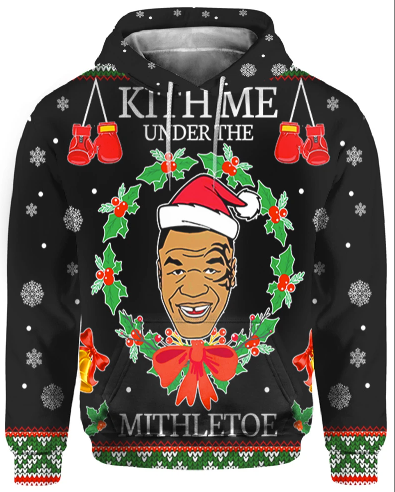 Mike Tyson kith me under the mistletoe all over printed 3D hoodie