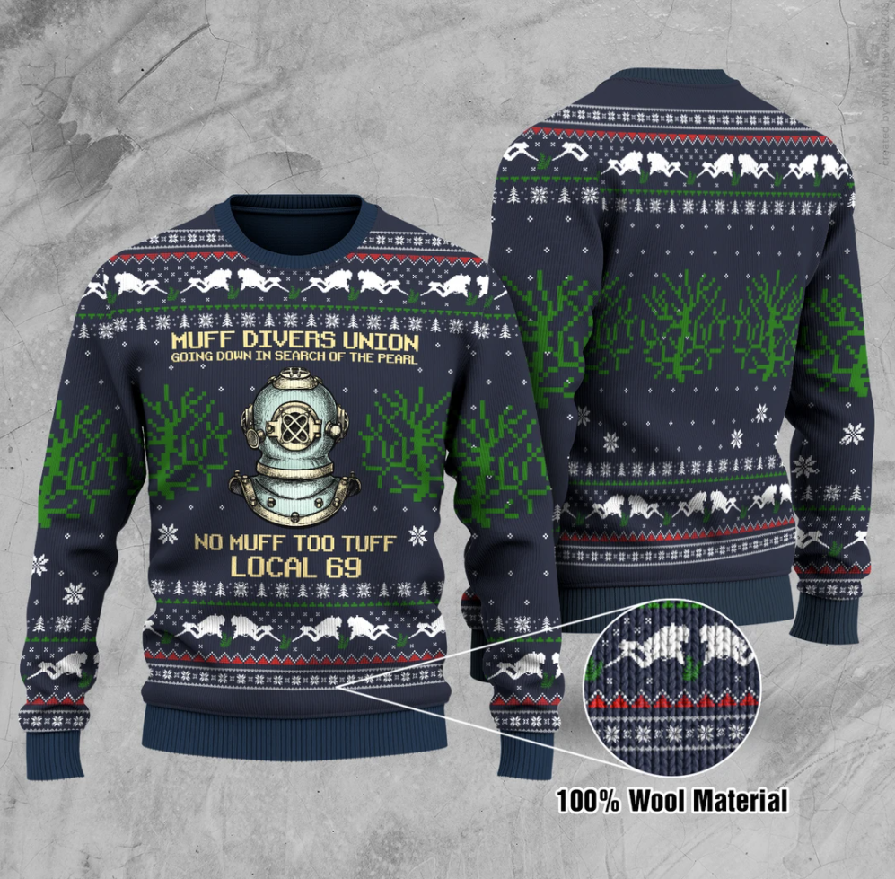 Muff divers union going down in search the pearl no muff too tuff local 69 ugly sweater