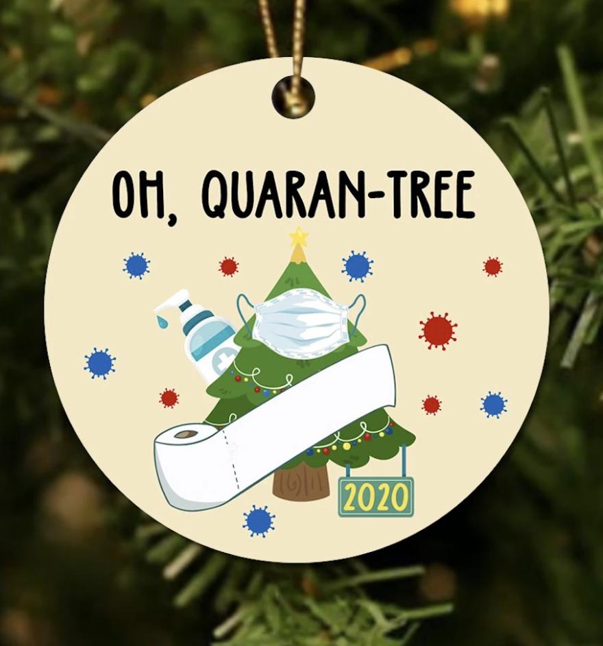 Oh quaran-tree 2020 Christmas Ornament