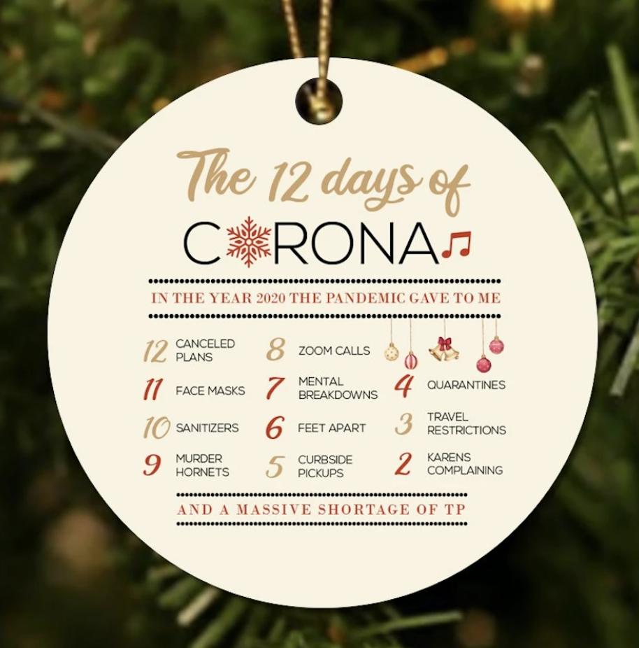 The 12 days of Corona Christmas Ornament