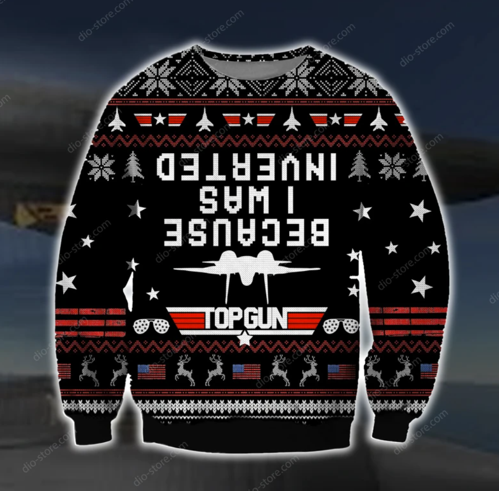Top gun because i was inverted 3D ugly sweater