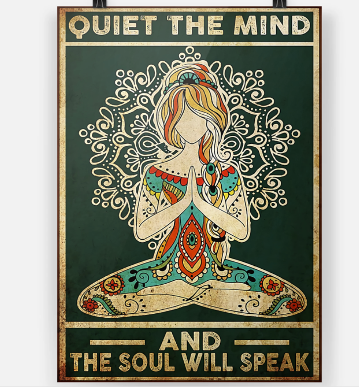 Yoga girl quiet the mind and the soul will speak poster