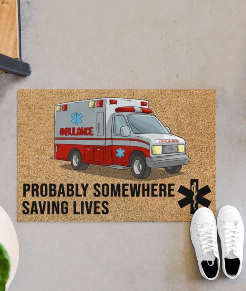 Ambulance probably somewhere saving lives doormat
