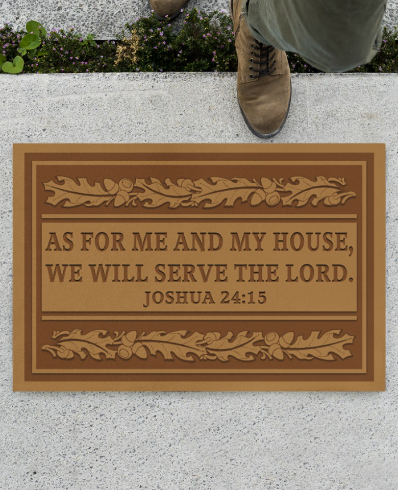 As for me and my house we will serve the lord joshua 2415 doormat