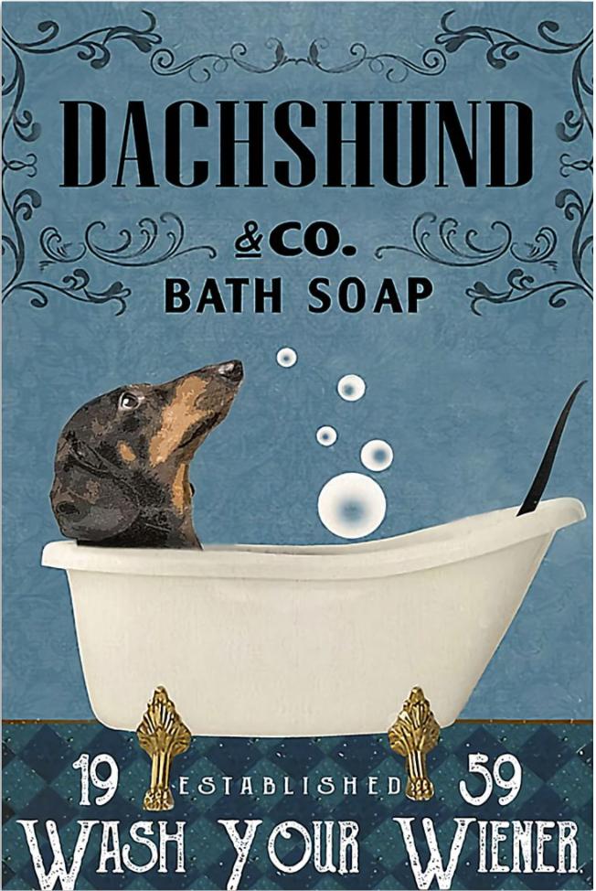 Dachshund co bath soap wash your weiner poster