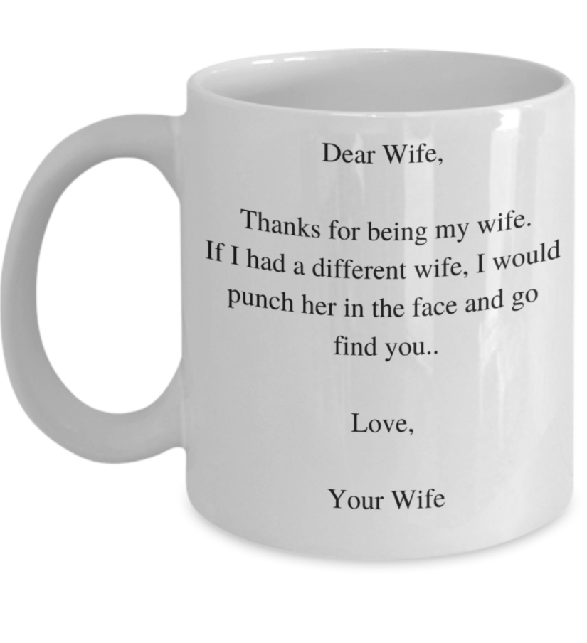Dear wife thanks for being my wife mug