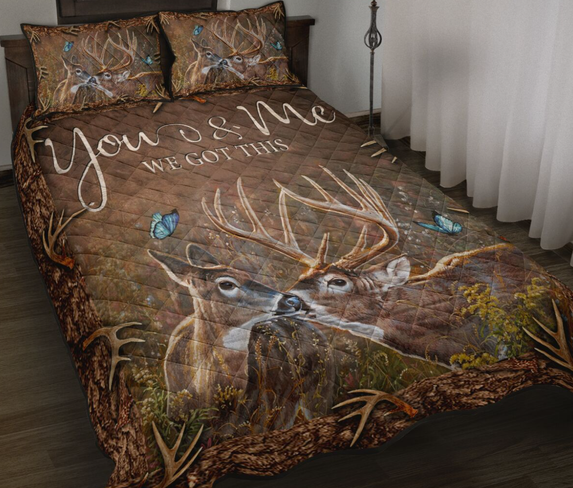 Deer you and me we got this bedding set