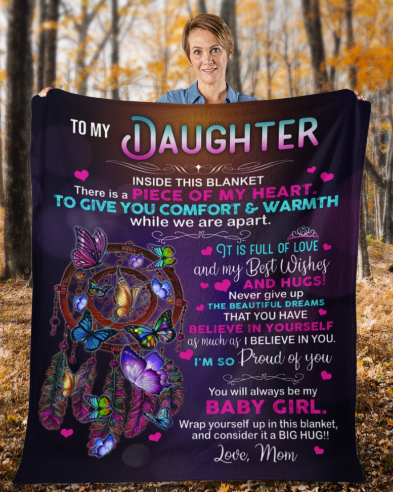 Dreamcatcher to my daughter inside this blanket there is a piece of my heart blanket